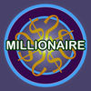 Millionaire  want to be Millionaire