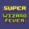 Super Wizard Fever