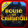 House of Criminals Pro