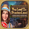 The Lost In ShadowLand PRO