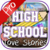 High School Love Stories Pro Now Available On The App Store