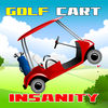 Golf Cart Insanity