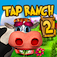 Tap Ranch 2