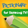 Pictionary for Samsung 2014 TV
